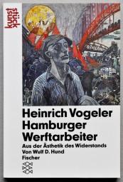 D.Wulf Hund, Vogeler, Hamburger Werftarbeiter